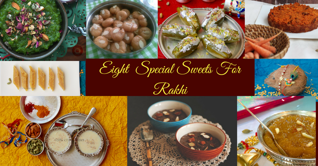Eight Special Sweets For Rakshabandhan